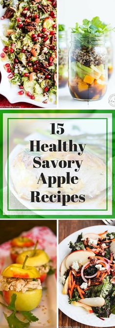 15 Healthy Savory Apple Recipes - Enjoy all the delicious apples that are in season by using them in this collection of salads, sandwiches, stuffed chicken and more