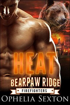 "Get Heat (Bearpaw Ridge Firefighters Book 1) by Ophelia Sexton for FREE today at Amazon!  ""Hot and sexy with a superb romance story. Excellent world building with engaging character. A fun and sexy read. Highly Recommend!""   A bear shifter firefighter determined to win his fated mate. A curvy pastry chef on the run from her abusive ex. Add enough heat to start a fire!   #pnr #paranormalromance #kindle #romance"