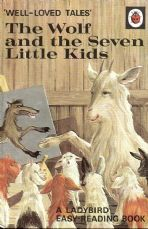 THE WOLF AND THE SEVEN LITTLE KIDS Vintage Ladybird Book Well Loved Tales Series 606d Matt Hardback