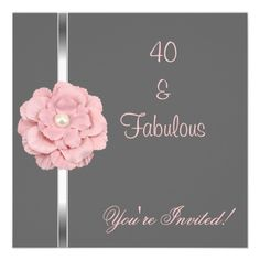 Grey Pink White Pearl Flower Fabulous 40th Party Custom Invitations 60th Birthday Girl