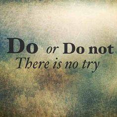 Do or Do not. There is no TRY... Tattoo Quotes, Irish, Tattoos, Photos, Tatuajes, Pictures, Irish Language, Tattoo, Ireland