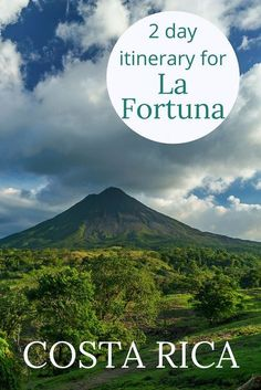 Adoration 4 Adventure's 2-day budget itinerary for La Fortuna, Costa Rica including La Fortuna Waterfall, Arenal Volcano, and Baldi Hot Springs.