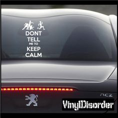 Keep Calm Zombies Don't Tell Me 02 Vinyl Wall Decal or Car Sticker