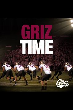 Every game day, it is Griz time! Go Griz!