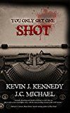 Free Kindle Book -   You Only Get One Shot: A Horror Novella Check more at http://www.free-kindle-books-4u.com/horrorfree-you-only-get-one-shot-a-horror-novella/