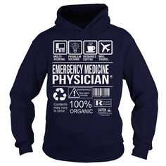 Awesome Shirt For Emergency Medicine Physician T-Shirts, Hoodies. CHECK PRICE ==► https://www.sunfrog.com/LifeStyle/Awesome-Shirt-For-Emergency-Medicine-Physician-Navy-Blue-Hoodie.html?id=41382