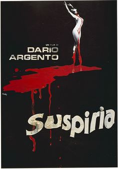 Suspiria - Be warned, it's slightly gory, but it is a great old school horror movie.