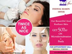 For Beauty and Radiant skin.......Get 50% Off on Microdermabrasion + Peels  For Appointment Call: +91-9958221983, 9818369662 ... ...... www.drkashyap.com ..... www.imageclinic.org ........ .............Offer valid till 19th October 2017  #skin #skincare #beauty #Microdermabrasion #Peels