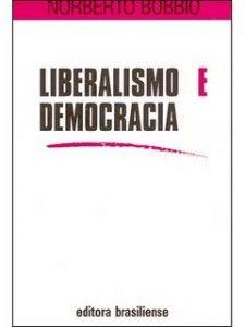 Liberalismo e Democracia de Norberto Bobbio.