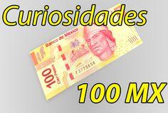 Curiosidades ocultas en billetes de 100 pesos mexicanos  https://www.youtube.com/watch?v=AL5wKaFrz6A