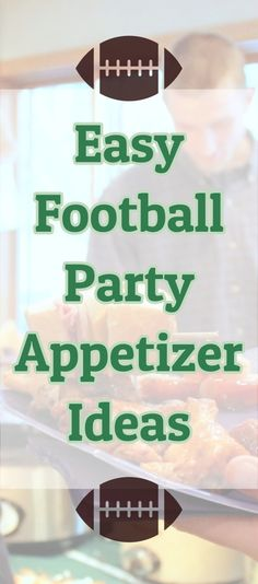 Super Bowl party Food Ideas - fast and easy party appetizers that my crowd LOVES. #superbowlparty #superbowlfood #superbowl #superbowlsnack #appetizer #partyfood #recipeideas #snacks #easyrecipe