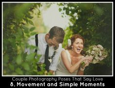 Couples Photography Poses Create Movement and Capture Simple Moments