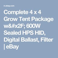 Complete 4 x 4 Grow Tent Package w/ 600W Sealed HPS HID Digital Ballast Filter  sc 1 st  Pinterest & Grow Tent | Grow Box | Grow Room | Hydroponic Growing Systems ...