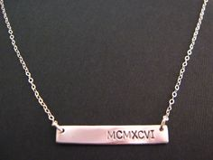 Silver Bar Necklace, Roman Numerals Necklace, Roman Numbers, Long Bar Necklace, Personalized Jewelry, Personalized Necklace by dmcharmco on Etsy https://www.etsy.com/listing/111995090/silver-bar-necklace-roman-numerals