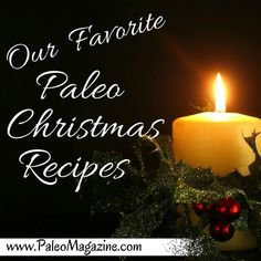 Here's a list of all the best Paleo Christmas recipes! This comprehensive list includes nut-free and egg-free recipes from some of our favorite Paleo-friendly food bloggers.