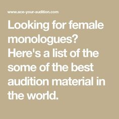 Free Female Monologues for Auditions: Dramatic and Comedic Speeches for Women Monologues For Kids, Female Monologues, Comedic Monologues, Audition Monologues, Dramatic Monologues, Audition Songs, Disney Monologues, Funny Monologues, Acting Quotes