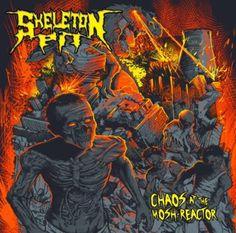 "MUSIC EXTREME: SKELETON PIT RELEASES ""CHAOS AT THE MOSH REACTOR"" #skeletonpit #metal #thrashmetal #thrash #germany"