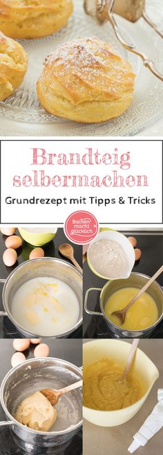 Brandteig Grundrezept The brandy dough is guaranteed to succeed with these brandy dough tips! Classic basic recipe for many delicacies such as puffs, eclairs, pies or profiteroles Profiteroles, Eclairs, French Desserts, French Food, Choux Pastry, Snack Recipes, Snacks, Recipe Instructions, French Pastries