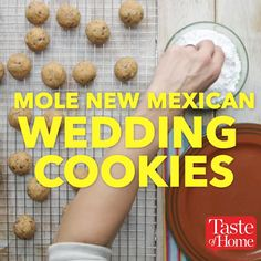 Mole New Mexican Wedding Cookies Recipe