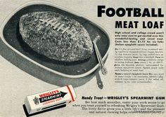 """High school and college crowds aren't the only ones sure to get excited over this wonderful-tasting and novel treat!"" Here are two vintage football-shaped meatloaf recipes to try. Retro Recipes, Old Recipes, Vintage Recipes, Meat Recipes, Recipies, Vintage Advertisements, Vintage Ads, Vintage Food, Retro Ads"