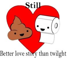 Still a better love story… True story, plus I think this how it was written.