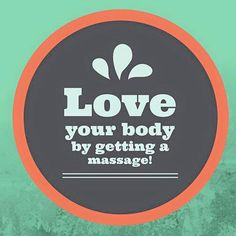 Love your body / get massage