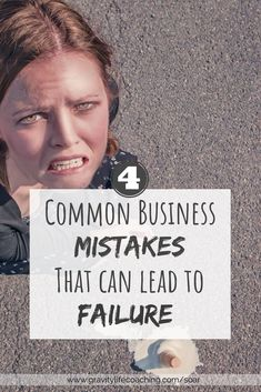 4 Common Business Mistakes that can Lead to Failure Success Mindset, Positive Mindset, Growth Mindset, Business Planning, Business Tips, Online Business, Online Entrepreneur, Business Entrepreneur, Branding Your Business