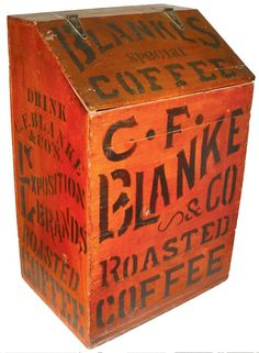 Fabulous old C.F. Blanke & Co. wooden coffee bin                     ****