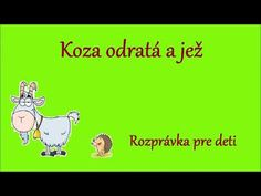Koza odratá a jež - audio rozprávka pre deti Ms, Preschool, Decorations, Education, Youtube, Diy And Crafts, Literatura, Kid Garden, Dekoration