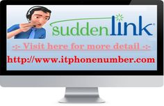 if the users want to have more details about it then they can call on the Suddenlink tech support phone number and can talk with the technicians.