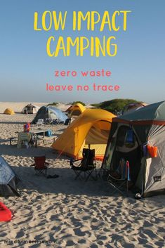 Camping does not have to be wasteful! Learn tips for low impact, zero waste camping - so you can enjoy camping with your family while still respecting nature and leaving no trace behind.   #camping #vacation #lowimpact #greenliving #ecofriendly #sustainable  via @mindfulmomma