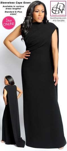 NEW Tawni Haynes Sleeveless Cape Gown! Choose your desired dress length! SHOP ONLINE @ http://shop.tawnihaynes.com/product-p/slvlss-cape-gwn.htm or call 972-754-5096 ! Available in standard & plus size!