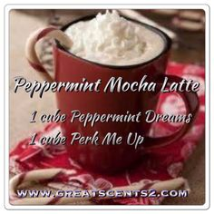 Peppermint Mocha Latte Scentsy Recipe-Contact me for all of your Scentsy needs! https://melswicklesswonders.scentsy.us