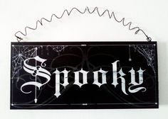 Halloween Decor - 'Spooky' Wall Sign