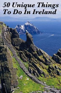50 things to do on your Ireland vacation. Ireland travel tips. Can't wait to go..my girlfriend lives there so I'm sure she knows all the best spots!!!
