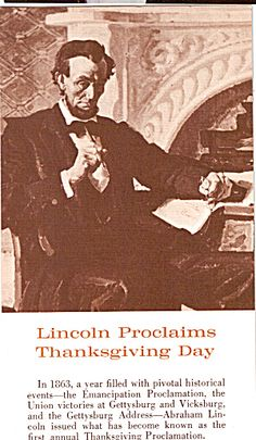 Abraham Lincoln Thanksgiving Day Proclamation (Paper and Ephemera - Postcards - Presidents,First Ladies) at Tymes Remembered Abraham Lincoln Family, Lincoln Life, Mary Todd Lincoln, Lincoln Lawyer, American Presidents, American Civil War, Presidential History, Civil War Photos, Gettysburg Address