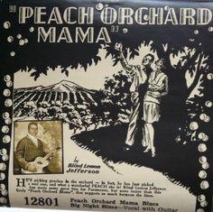 Blind Lemon Jefferson - Peach Orchard Mama