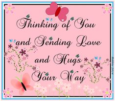 The perfect ThinkingOfYou SendingLove SendingHugs Animated GIF for your conversation. Hugs And Kisses Quotes, Hug Quotes, Death Quotes, Friend Quotes, Qoutes, Funny Quotes, Thinking Of You Quotes Sympathy, Sympathy Quotes, Condolences Quotes