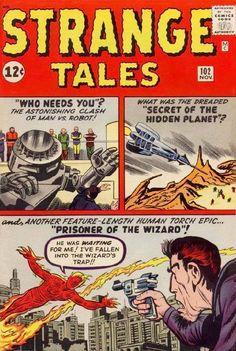 Strange Tales the Human Torch vs the Wizard, man vs machine Marvel Comic Universe, Marvel Comic Books, Marvel Comics, Horror Comics, Strange Tales, Silver Age Comics, Human Torch, Classic Comics, Classic Cartoons