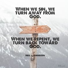 """When we sin, we turn away from God. When we repent, we turn back toward God. The Lord's http://facebook.com/173301249409767 desire that we come unto Him and be wrapped in His arms is often an invitation to repent."" From #ElderAndersen's http://pinterest.com/pin/24066179229002852 inspiring #LDSconf http://facebook.com/223271487682878 message http://lds.org/general-conference/2009/10/repent-that-i-may-heal-you Learn more http://lds.org/topics/repentance #ShareGoodness"