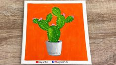 Cactus   Acrylic Painting on Canvas   Joy of Art #184 Acrylic Painting Canvas, Painting & Drawing, Cactus, Tube, Joy, Drawings, Glee, Sketches, Being Happy