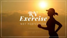 RV Exercise: The best way to keep fit while you RV   The RV lifestyle comes with many perks. One thing it lacks is the opportunity for exercise. RV fitness is possible  When most of us think of exercise equipment we think treadmills exercise bikes home gyms or gym memberships; however most of us do not have room to take these items or to stop by our local gym when on the road. The good news is that you don't need a full-size gym to stay fit and healthy while traveling.  Here's a quick list…