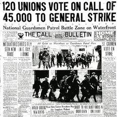 """July 16, 1934:  After the brutality of """"Bloody Thursday"""" (see July 5), the Joint Marine Strike Committee calls for a general strike.  The San Francisco Labor Council voted to support the call and on July 16, the city shut down as workers from all industries walked off the job.  The four-day San Francisco General Strike ended with an agreement on arbitration in which most of the striking longshoremen's demands were met."""