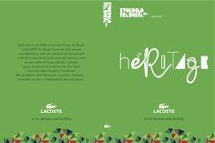 Peça: DVD Héritage Projeto: Evolução Francesa Cliente: Lacoste Ano: 2009 a 2011 Agência: LiveAD