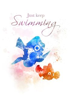 Wall Paper Iphone Disney Nemo Keep Swimming Super Ideas Disney Amor, Art Disney, Disney Love, Disney Cars, Art Prints Quotes, Art Quotes, Quote Art, Tattoo Quotes, Finding Nemo Quotes