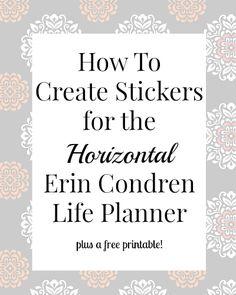 Create Stickers for the Horizontal Erin Condren Life Planner @ ShesBernadette.net