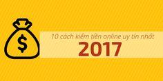 10 cách kiếm tiền online bền vững uy tín nhất nên làm trong năm 2017