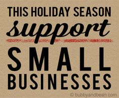 This Holiday Season Support Small Business like mine ♥ Grand Opening  ♥ pic from www.bubbyandbean.com
