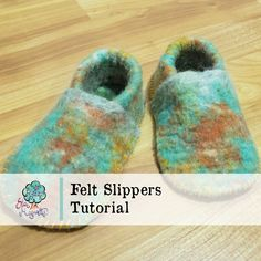 These felt slippers are easy to make and can be sized for anyone from baby to grown adult - just make sure you have enough felt to cover your feet! Felted Slippers Pattern, Felt Slippers, Crocheted Slippers, Wet Felting Projects, Needle Felting Tutorials, Felt Projects, Sewing Projects, Diy Projects, Felt Crafts Patterns