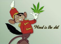 Stoner Timothy Mouse Weed is the shit. #weedmemes #marijuana #420life #420 #cannabis